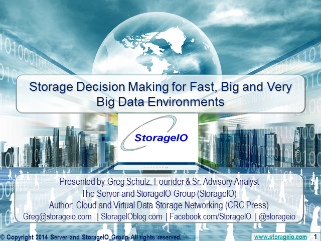 Storage Decision Making for Fast, Big and Very Big Data Environments