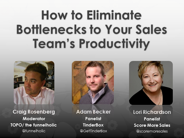 How to Eliminate Bottlenecks to Your Sales Team's Productivity