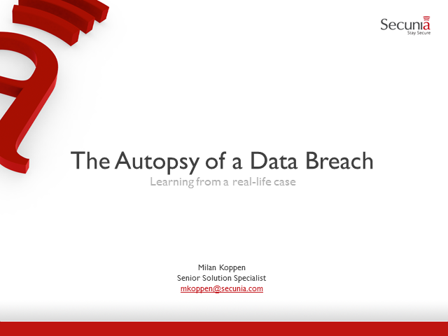 Autopsy of a Data Breach – Common Mistakes that Lead to Breaches
