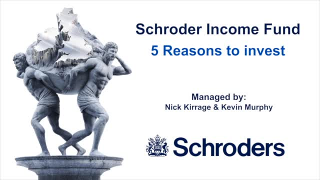 Schroder Income Fund: 5 Reasons to Invest