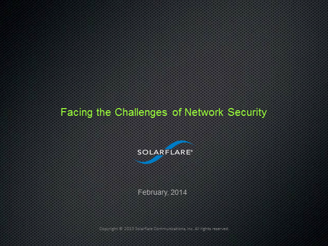 Facing the Challenges of Network Security