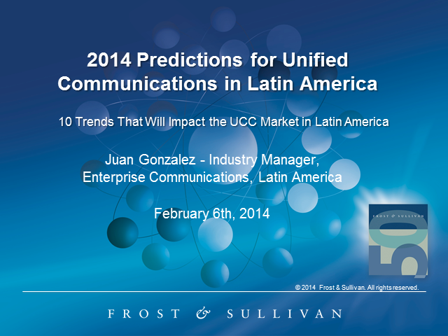 2014 Predictions for Unified Communications and Collaboration in Latin America