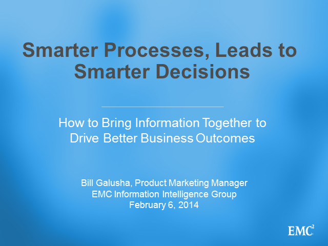 Smarter Processes Lead to Smarter Decisions