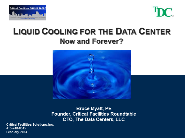 Liquid Cooled Data Centers: Now and Forever?