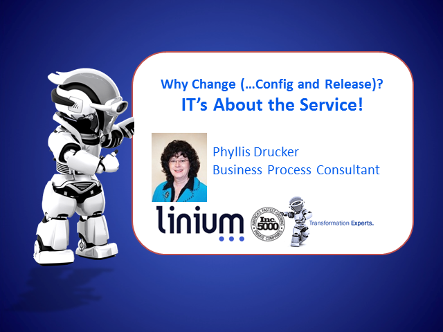 Why Change (…Config and Release)? IT's About the Service!