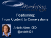 Positioning: From Content to Conversations