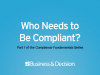 Who Needs to Be Compliant?