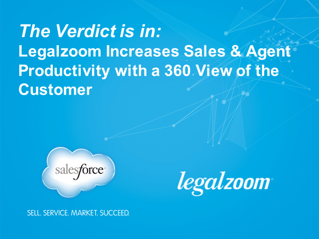 Legalzoom Improves Agent & Sales Productivity with a 360 View of the Customer