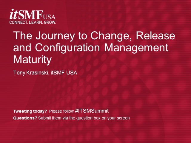 The Journey to Change, Release and Configuration Management Maturity