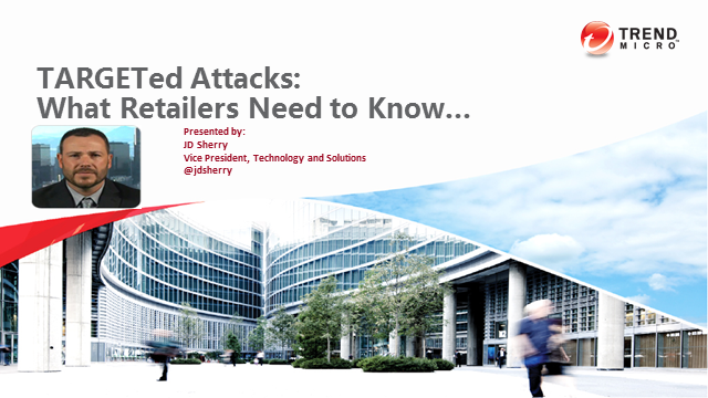 TARGET-ed Attacks:  What Retailers Need to Know about Recent Data Breaches