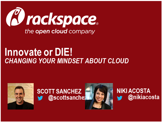 Innovate or Die: Changing Your Mindset about Cloud