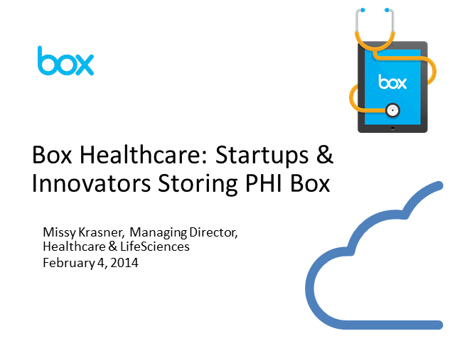 Innovative Use Cases: Box Healthcare and Partner Companies - Storing PHI in Box