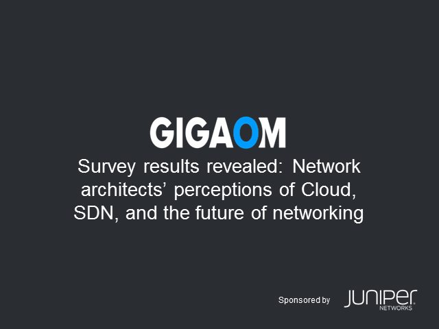 Survey Results Revealed: Cloud, SDN and the Future of Networking