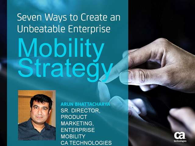 Seven Ways to Create an Unbeatable Enterprise Mobility Strategy