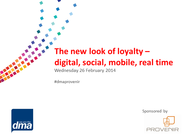 The New Look of Loyalty: Digital, Social, Mobile, Real-time