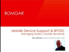 Mobile Device Support and BYOD: Managing Today's Mobile Demands