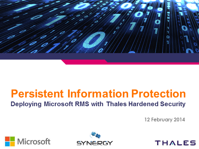 Persistent Information Protection, Deploying Microsoft RMS with Thales HSMs