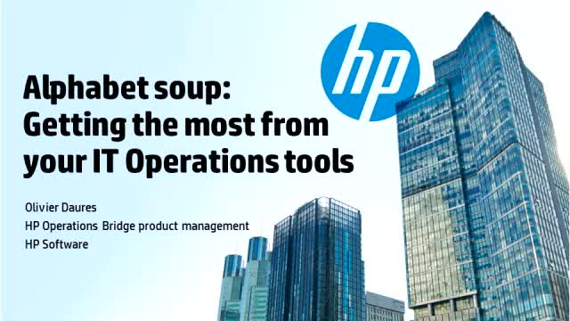 Alphabet Soup : Getting the most from your IT Operations tools