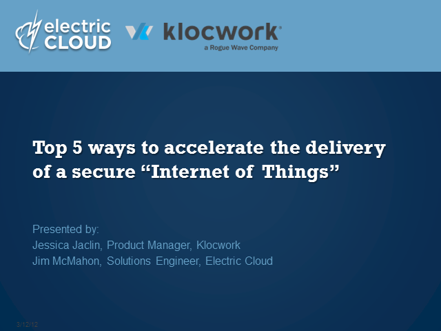 "Top 5 Ways to Accelerate the Delivery of a Secure ""Internet of Things"""