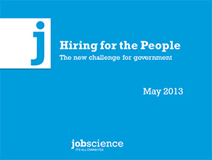Hiring for the People: The New Challenge for Government