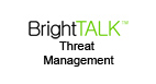 BrightTALK Threat Management